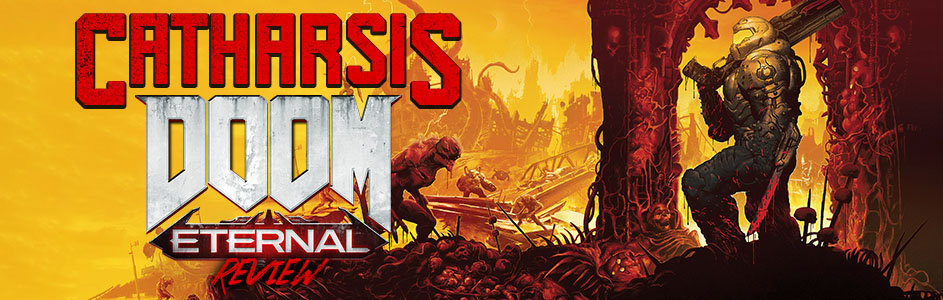 Catharsis | DOOM Eternal Review