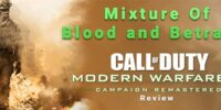 Blood and Betrayal / Call of Duty MW2 Campaign Remastered Review