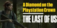 A Diamond on the Crown of PlayStation | The Last Of Us Part II Review